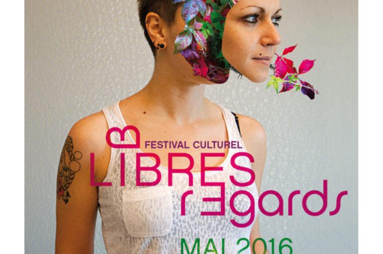 7ème édition du Festival Libres Regards
