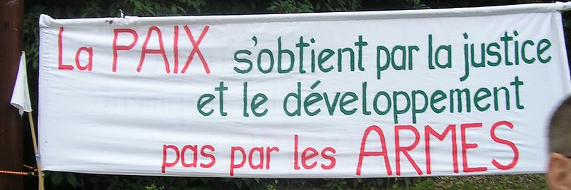 La paix s'obtient par la justice et le développement, pas par les armes.