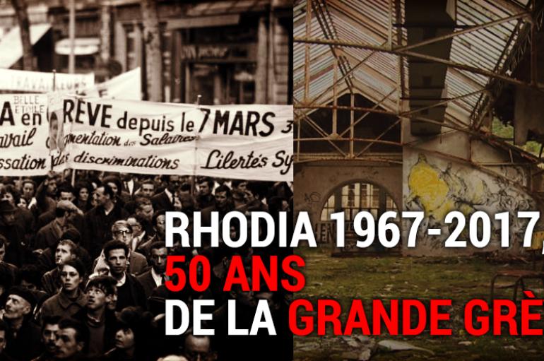 Rhodia 1967-2017, 50 ans de la grande grève !