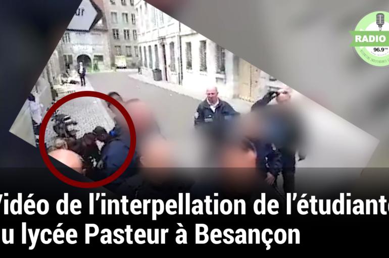 Vidéo de l'interpellation d'une étudiante du lycée Louis Pasteur