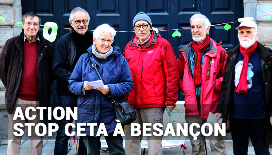 Action (encore) contre le CETA à Besançon